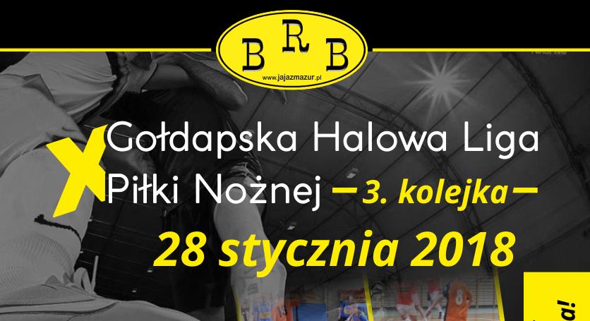 gołdapska-liga-halowej-piłki-nożnej-rbb-2018-3-kolejka-e1516738383498