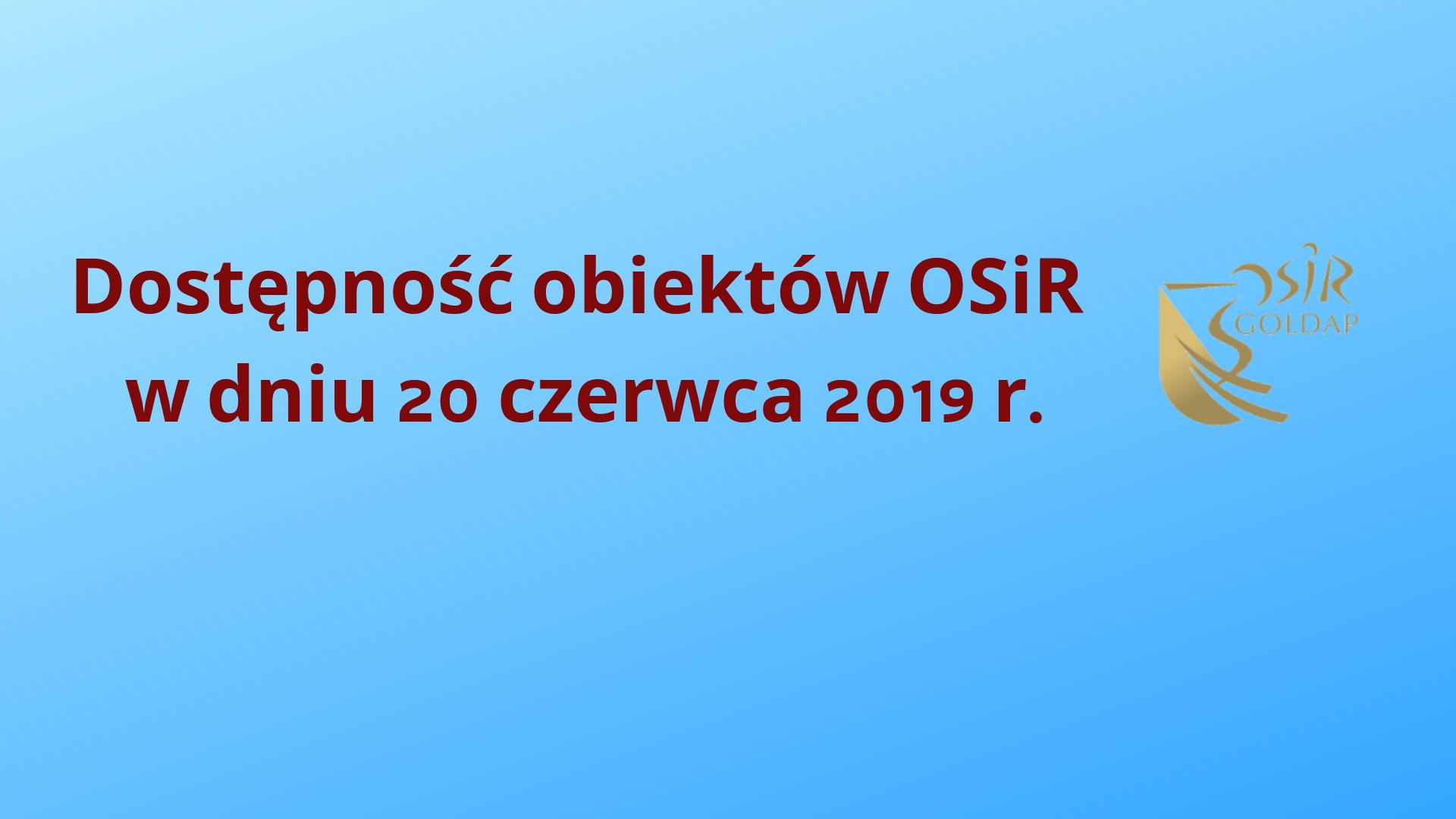 Dostępność-obiektów-OSiR-w-dniu-20-czerwca-2019-r.